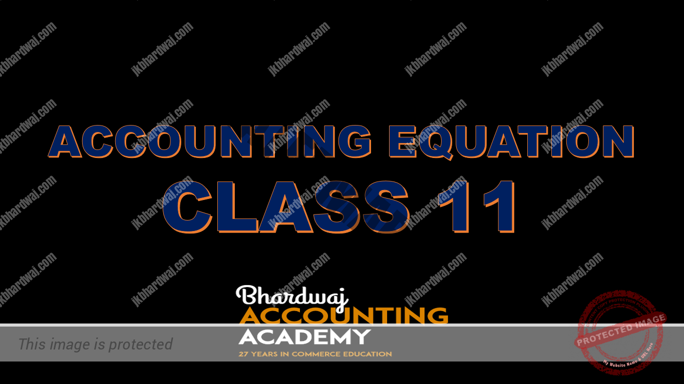 Accounting Equation Class 11