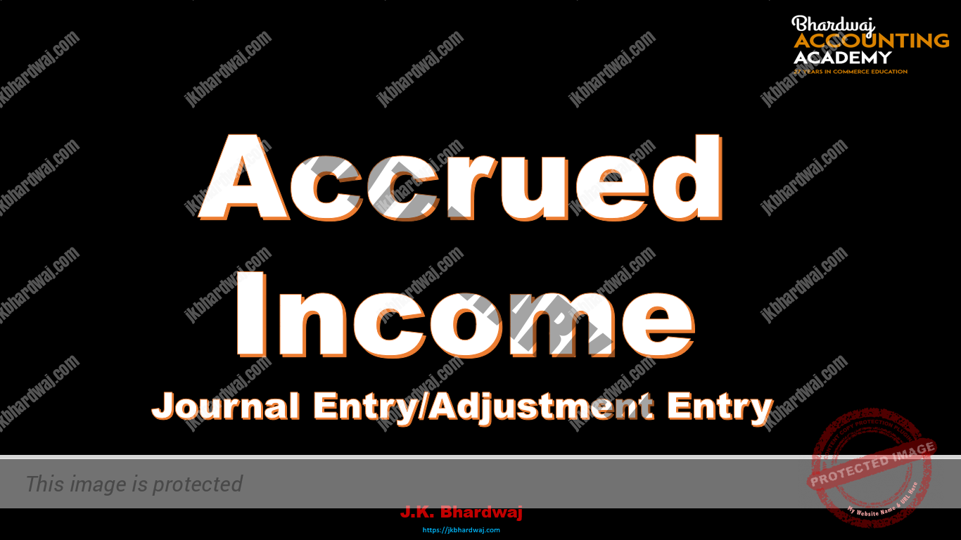 Accrued Income journal Entry