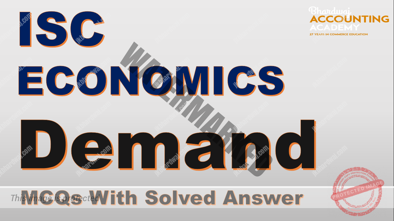 ISC Economics 12 Demand MCQs With Solved Answer