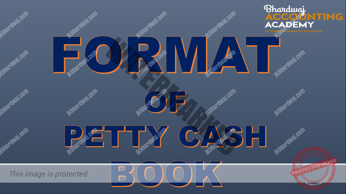 FORMAT OF PETTY CASH BOOK