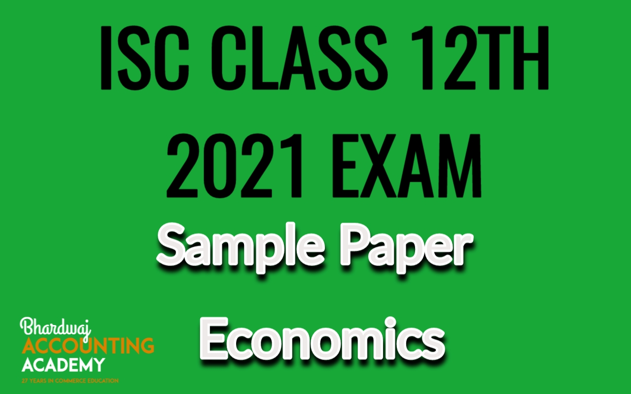 ISC Class-12 Sample paper economics